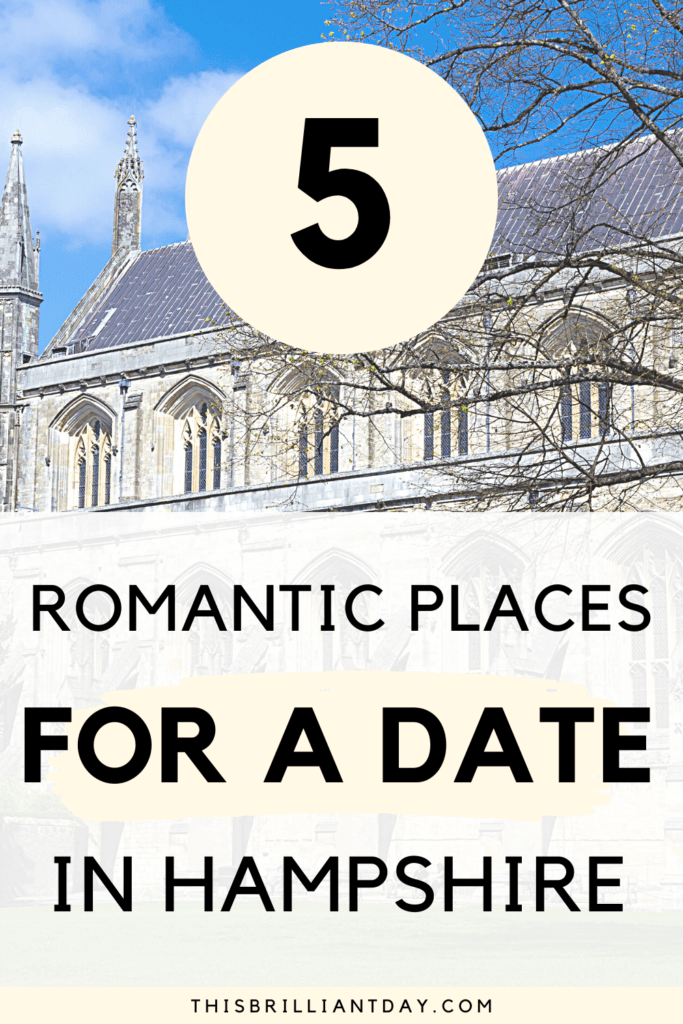 5 Romantic Places For A Date In Hampshire