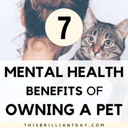 7 Mental Health Benefits of Owning a Pet