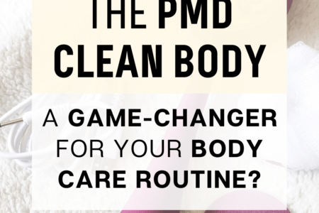 The PMD Clean Body - A Game-Changer For Your Body Care Routine?