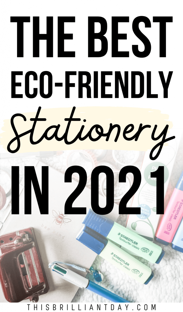 The Best Eco-Friendly Stationery in 2021