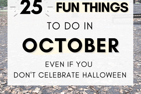 25 Fun Things To Do in October Even If You Don't Celebrate Halloween