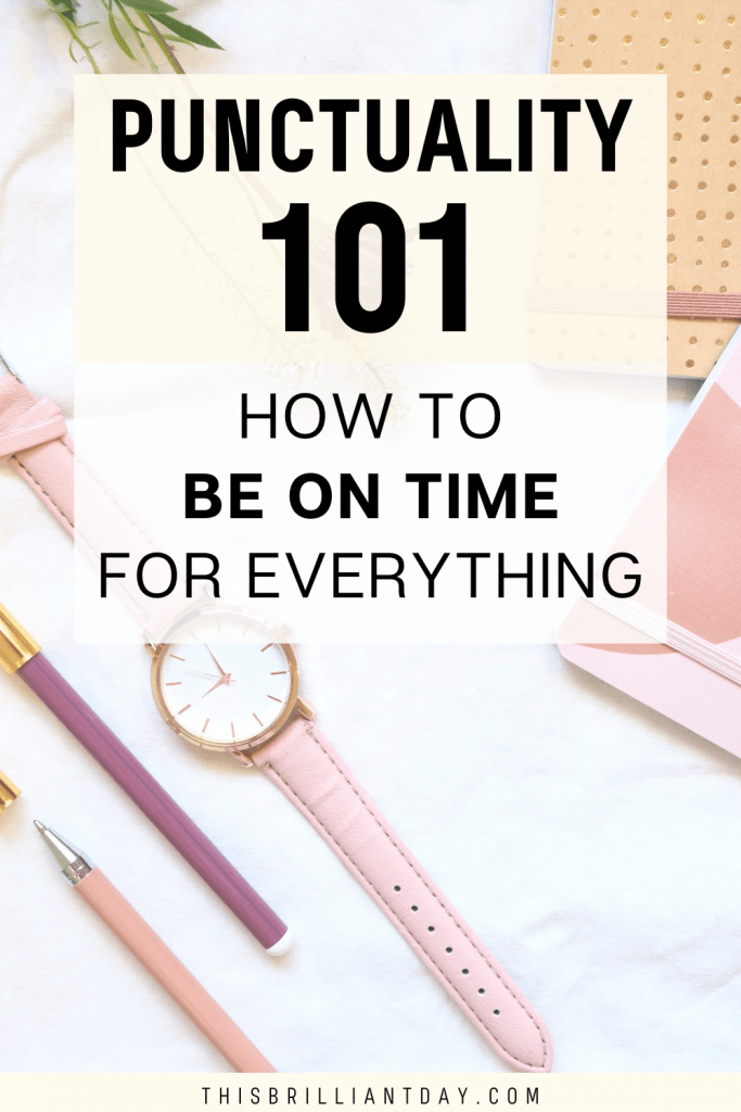 Punctuality 101: How To Be On Time for Everything