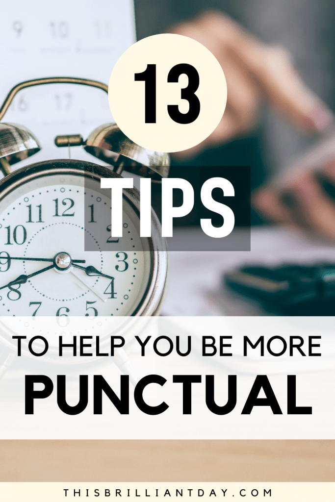 13 Tips To Help You Be More Punctual