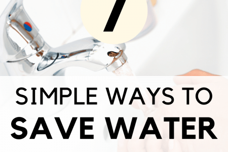 7 Simple Ways To Save Water at Home